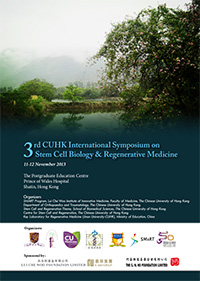 3rd CUHK International Symposium on Stem Cell Biology and Regenerative Medicine Program Book 1
